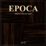 EPOCA EBONY Collection